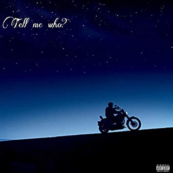 Tell Me Who? (feat. Rasul)
