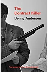 [(The Contract Killer)] [ By (author) Benny Andersen, Translated by Paul Russell Garrett ] [February, 2013] Broché