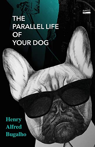 The Parallel Life of Your Dog