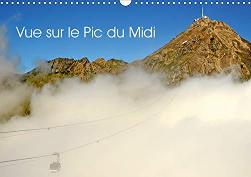 Vue sur le pic du midi (calendrier mural 2020 din a3 horizontal) - le pic du midi de bigorre (calend (Calvendo Places): Le Pic du Midi de Bigorre (Calendrier mensuel, 14 Pages )