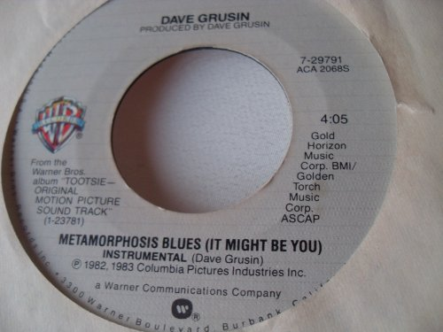 "Dave Grusin ( Metamorphosis Blues ) Stephen Bishop ( It Might Be You -Theme From Tootsie) 7 "" 45"