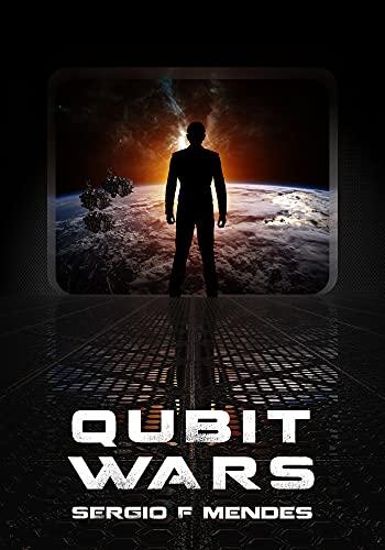 QUBIT WARS: QUBIT Saga Book 2 (English Edition)