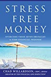 Stress-Free Money: Overcome These Seven Obstacles to Find Financial Freedom