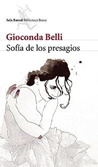 Sofía de los presagios par Gioconda Belli
