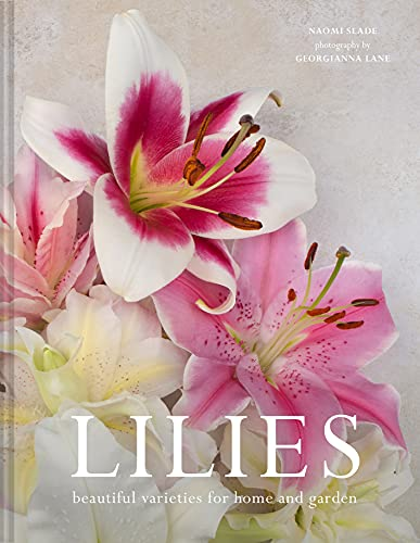 Lilies: Beautiful varieties for home and garden (English Edition)