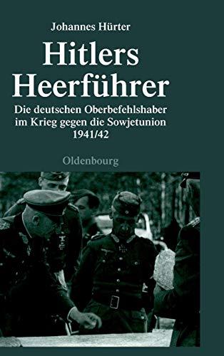Buchseite und Rezensionen zu 'Hitlers Heerführer' von Hürter, Johannes