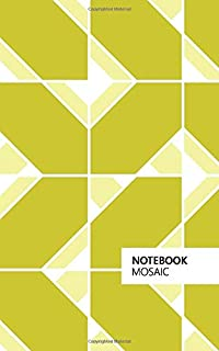 Mosaic Notebook: (Yellow Edition) Fun notebook 96 ruled/lined pages (5x8 inches / 12.7x20.3cm / Junior Legal Pad / Nearly A5)