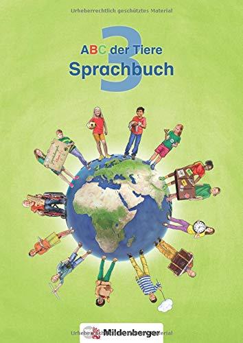 ABC der Tiere 3 – Sprachbuch · Neubearbeitung (ABC der Tiere - Neubearbeitung)