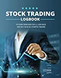 Stock Trading Logbook: Simple Trading Notebook for Active Investors (Stock Market Investing Workbook)