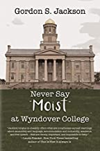 Never Say Moist at Wyndover College