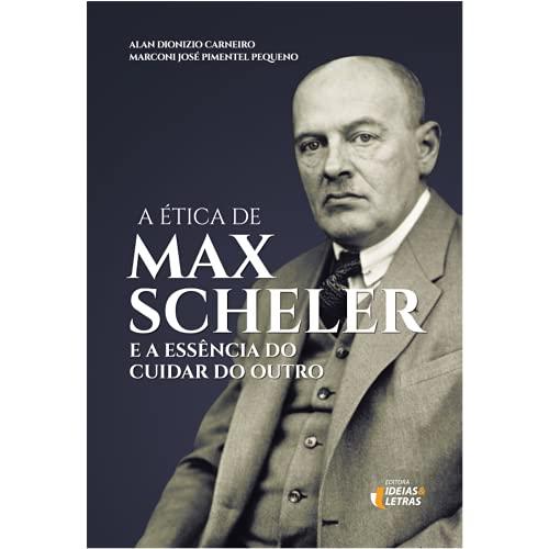 Etica De Max Scheler, A