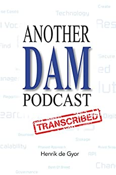Another DAM Podcast Transcribed by [Henrik De Gyor]
