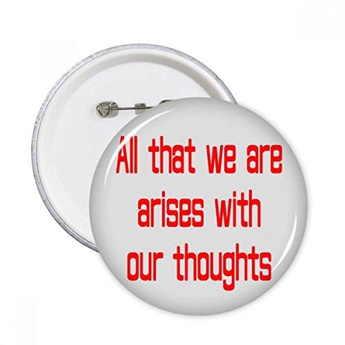DIYthinker Ich Entstehen mit Gedanken Buddha-Zitat Runde Stifte Abzeichen-Knopf Kleidung Dekoration 5Pcs Geschenk Mehrfarbig L