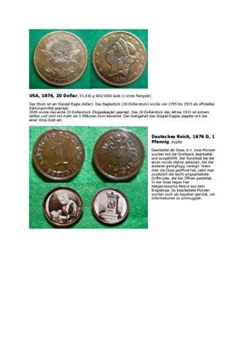Kalenderblatt zum Jahr 1876: Münzen als Kassiber (Ein Pfennig Deutsches Reich und 20 Dollar USA des Jahres 1876)