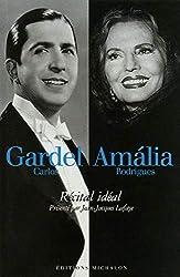 Carlos Gardel Amalia Rodriguez - recital ideal