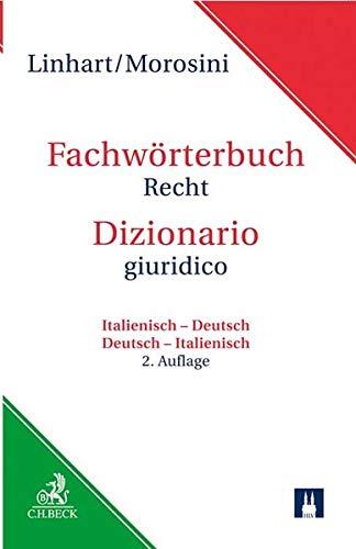 Fachwörterbuch Recht: Italienisch - Deutsch / Deutsch - Italienisch