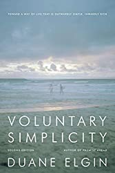 Duane Elgin wrote the book on voluntary simplicity.