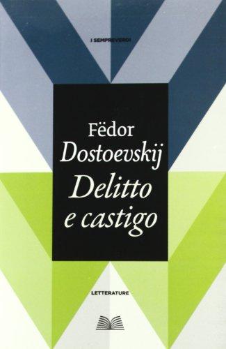 Delitto e castigo (Titolo venduto esclusivamente nelle librerie Mondadori)