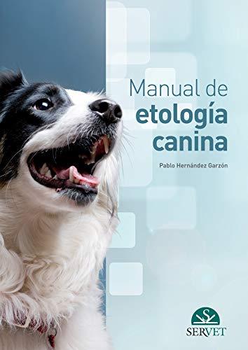 Manual de etología canina (Spanish Edition)