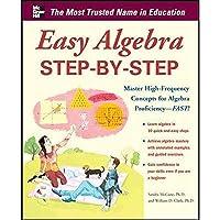 Easy Algebra Step-by-Step (Easy Step-by-Step Series)【洋書】 [並行輸入品]