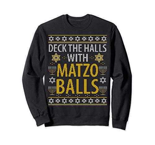 Matzo Balls Funny Hanukkah Ugly Christmas Quote Family Gift Sweatshirt