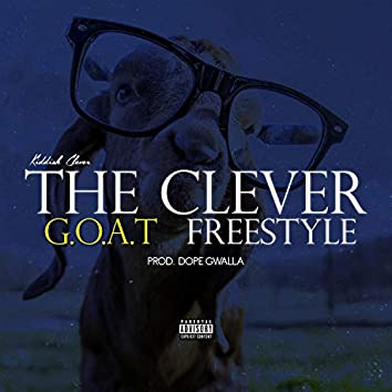 The Clever G.O.A.T Freestyle