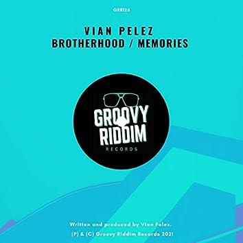 Brotherhood / Memories