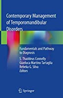 Contemporary Management of Temporomandibular Disorders: Fundamentals and Pathway to Diagnosis