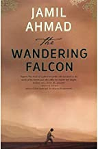 The Wandering Falcon by Jamil Ahmad - Hardcover
