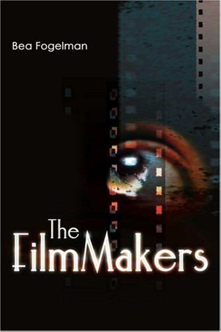 歪める必要としている提唱するThe Filmmakers