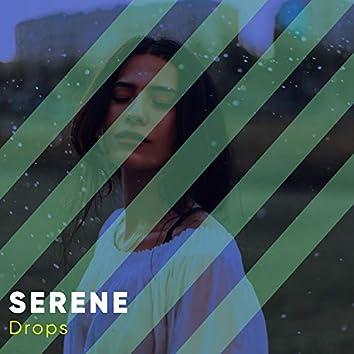 #Serene Drops
