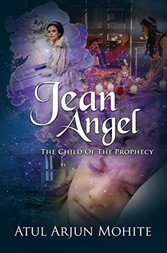 Jean Angel: The Child of The Prophecy (English Edition)