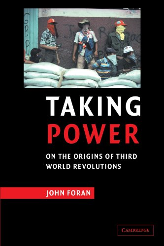 Taking Power: On the Origins of Third World Revolutions