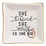 HOME SMILE Thank You Inspirational Birthday for Women Female Friends Ring Trinket Dish-She Believed She Could,So She Did