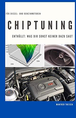 Chiptuning: Tuning Buch für aufgeladene Diesel- und Benzinmotoren