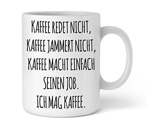Shirtinator lustige Tasse mit Spruch I Kaffee jammert nicht I Arbeit Geschenkidee-n Geburtstag Chef Geschenk-e Kaffee-becher I beidseitig bedruckt