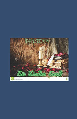 Ivanhoe Illustrated: Sir Walter Scott
