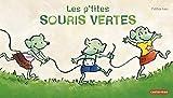 Les p'tites souris vertes
