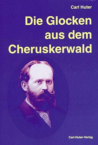 Die Glocken aus dem Cheruskerwald: Gedichtband