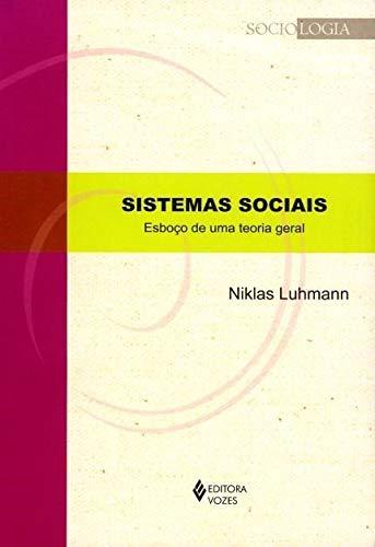 Sistemas sociais: Esboço de uma teoria geral