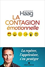 La Contagion émotionnelle de Christophe Haag