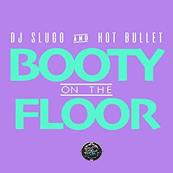 Booty On The Floor
