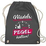 Shirtracer Typisch Frauen - Mädels: Egal was passiert, Pegel halten! - Unisize - Dunkelgrau -...