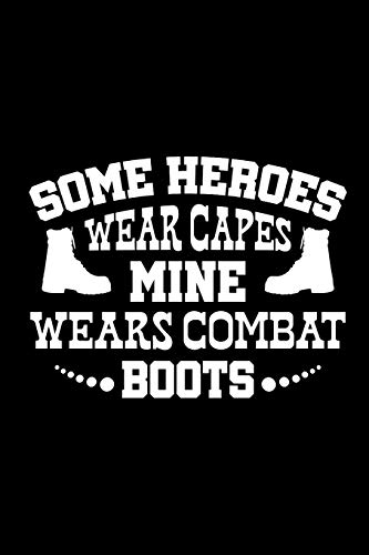 Some Heroes Wear Capes: Deployment Gifts for Husband, Unique Military Gifts, Birthday Gifts for Deployed Husband, Small Lined Diary