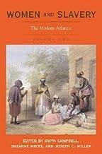 Women and Slavery, Vol. 2: The Modern Atlantic