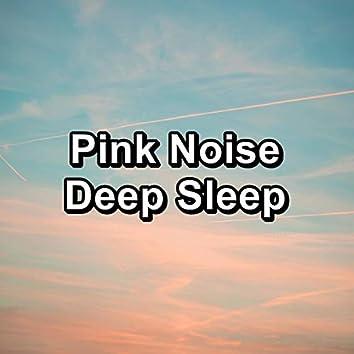 Pink Noise Deep Sleep