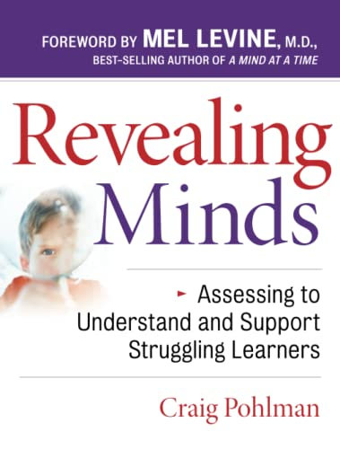 Revealing Minds Assessing To Understand And Support Struggling Learners