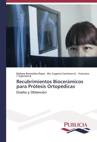 Recubrimientos biocerámicos para prótesis ortopédicas