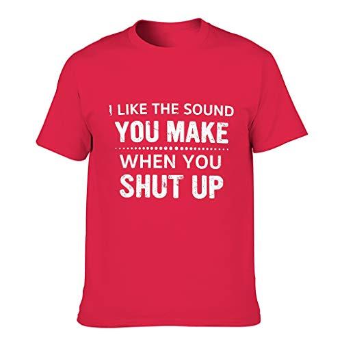 Camiseta de manga corta con texto en inglés 'I Like The Sound You Make When You Shut Up'