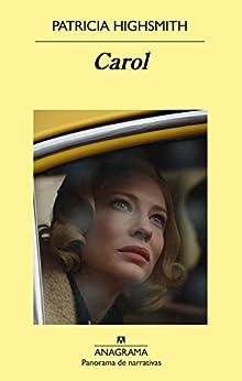Carol (Panorama de narrativas) PDF EPUB Gratis descargar completo